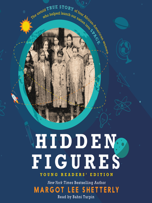 Title details for Hidden Figures Young Readers' Edition by Margot Lee Shetterly - Wait list
